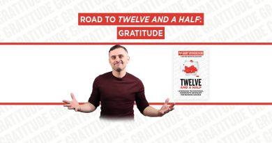 Road to Twelve and a Half: Gratitude